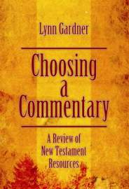 Choosing a Commentary: A review of New Testament Resources