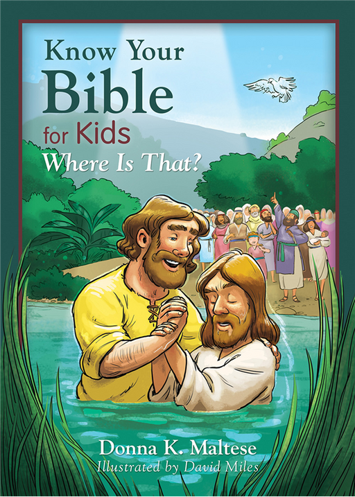 Know Your Bible for Kids: Where Is That?