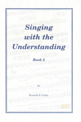 Singing With The Understanding, Book 2