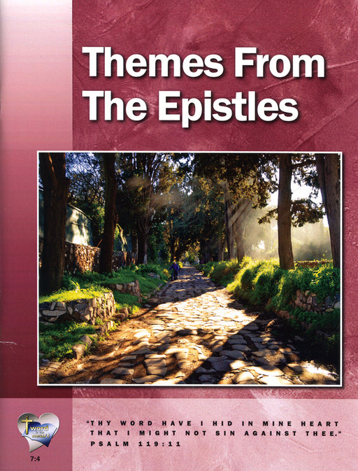 Themes from the the Epistles (Word in the Heart, 7:4)
