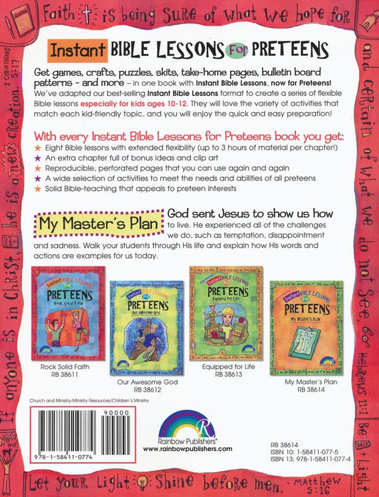 Instant Bible Lessons for Preteens-My Master's Plan
