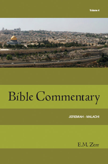 Zerr Bible Commentary Vol 4 - Jeremiah - Malachi - pb