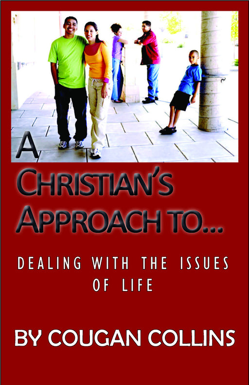 A Christian's Approach To ...