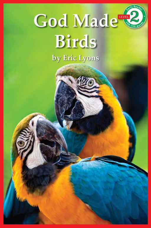 God Made Birds - Early Reader Series Level 2