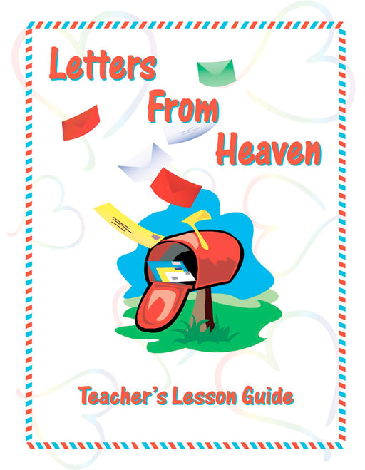 Letters From Heaven Teachers Manual
