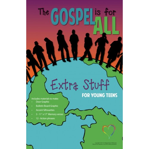 The Gospel Is For All Young Teen - Extra Stuff
