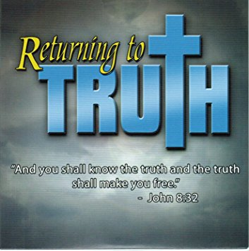 Returning to Truth DVD