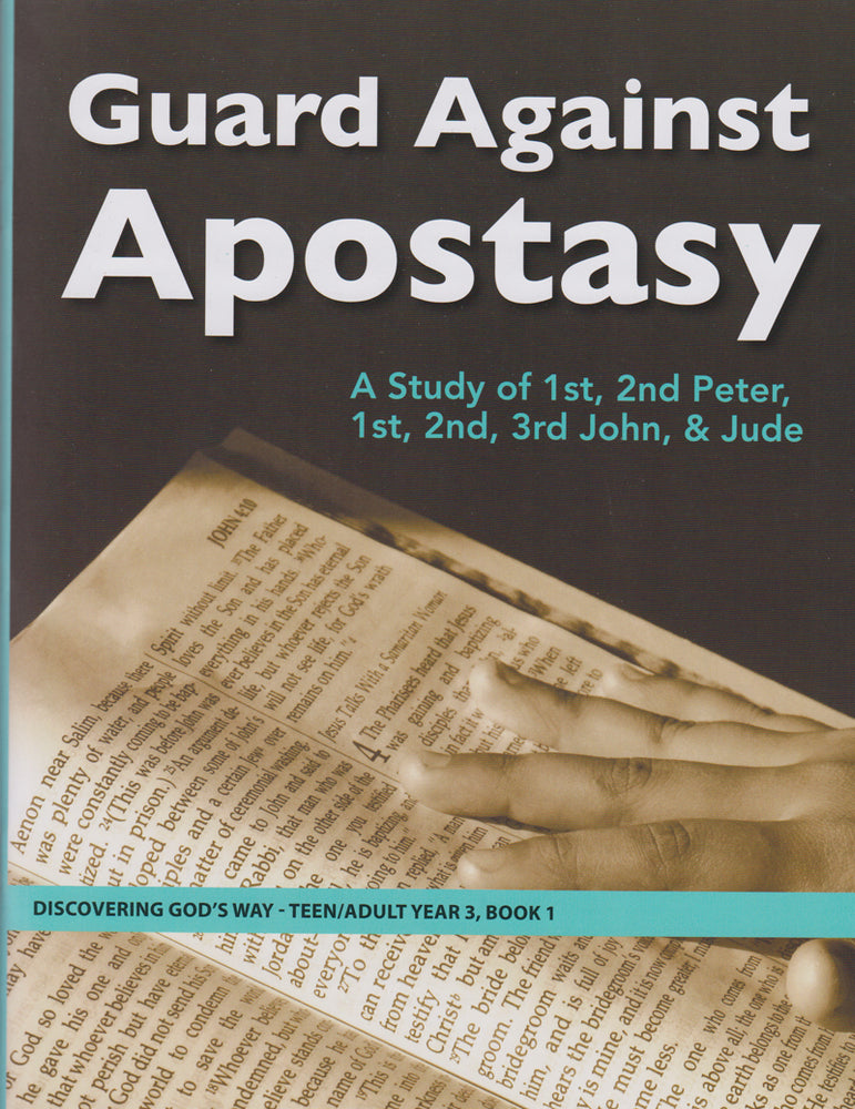 Guard Against Apostasy (Teen/Adult 3:1)
