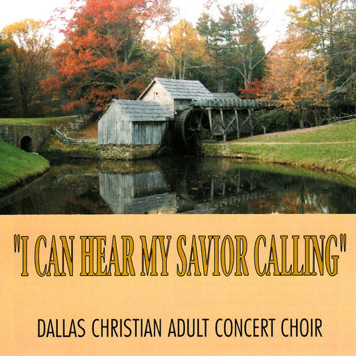 I Can Hear My Savior Calling: Songs of Solitude and Comfort Vol. 2
