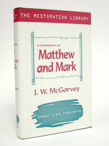 Restoration Commentary - Matthew & Mark