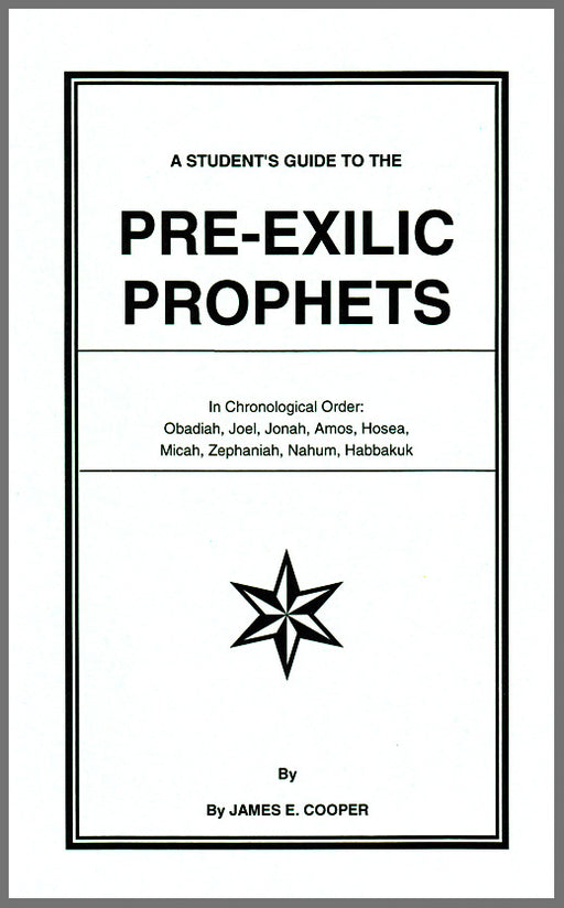 A Student's Guide to the Pre-Exilic Prophets
