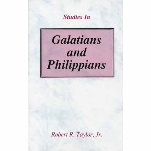 Studies in Galatians and Philippians