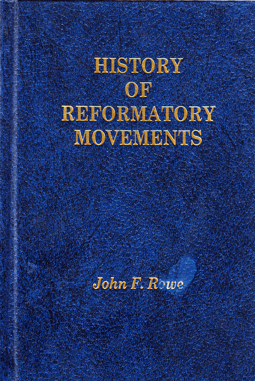 History of Reformatory Movements