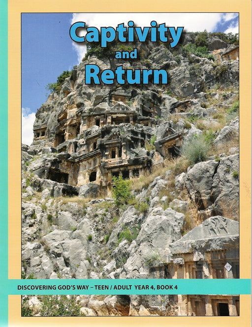 Captivity and Return (Teen/Adult 4:4)