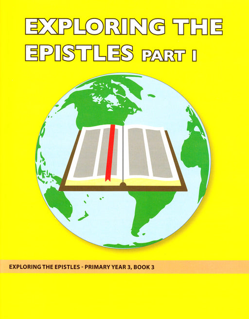 Exploring the Epistles Part 1 (Primary 3:3) Teacher Manual