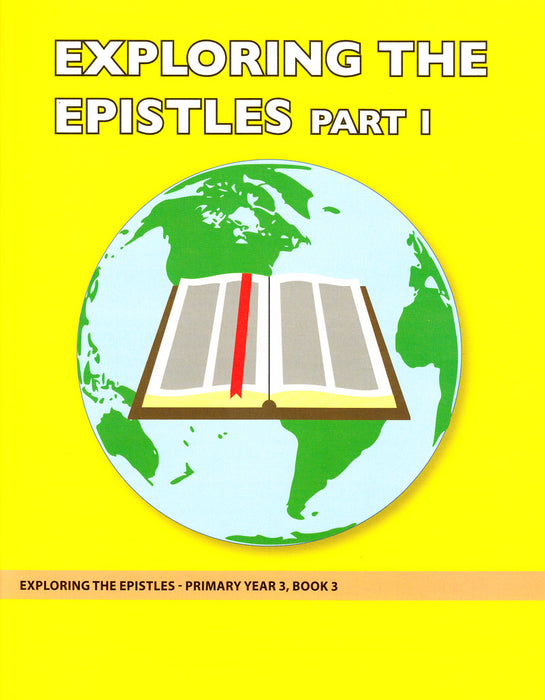 Exploring the Epistles Part 1 (Primary 3:3)