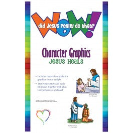 Wow! Did Jesus Really Do That? - Character Graphics Jesus Heals