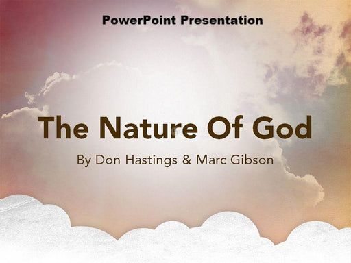 The Nature of God - Downloadable PowerPoint Presentation
