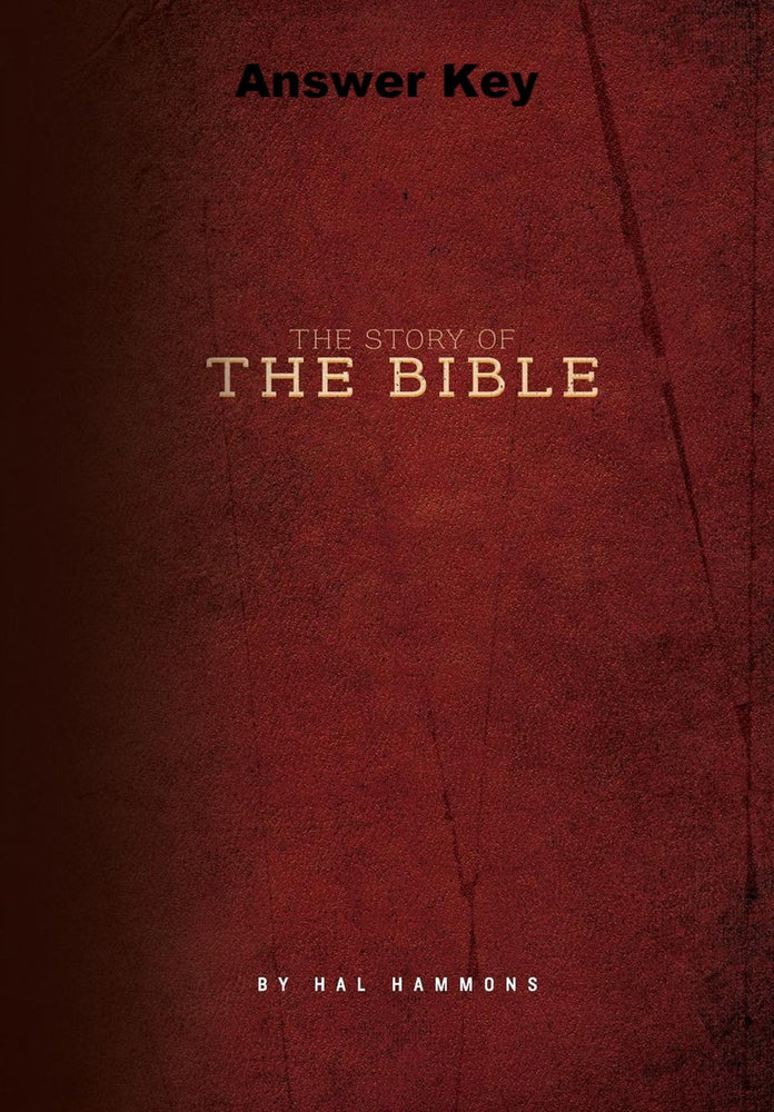 The Story of the Bible - Downloadable Answer Key PDF