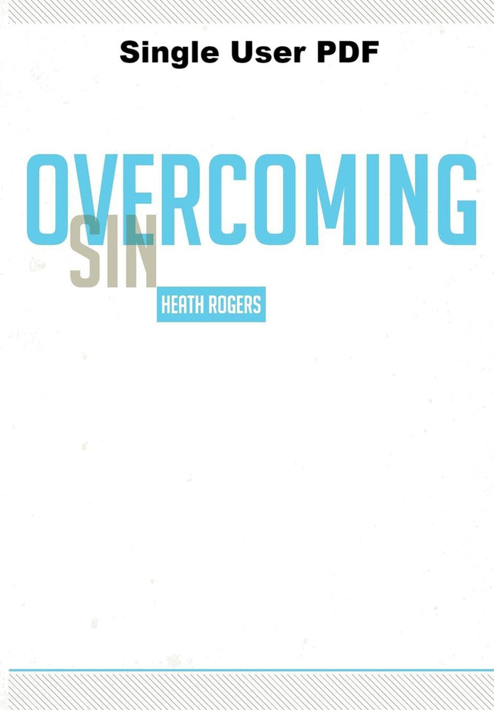 Overcoming Sin - Downloadable Single User PDF