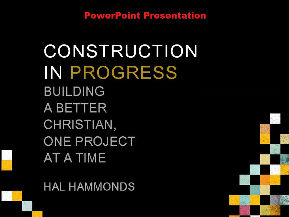 Construction In Progress - Downloadable PowerPoint Presentation