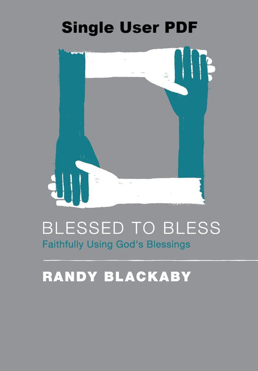 Blessed To Bless - Downloadable Single User PDF