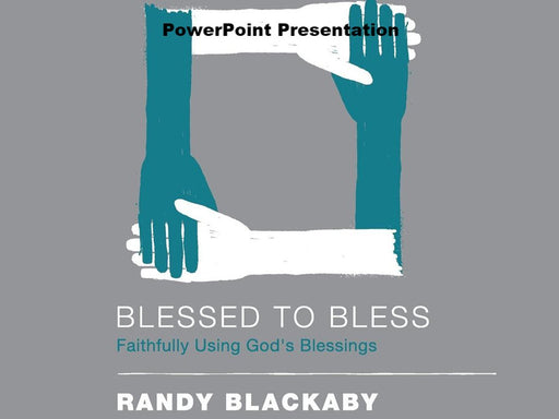 Blessed To Bless - Downloadable PowerPoint Presentation