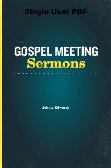 Gospel Meeting Sermons - Downloadable Single User PDF