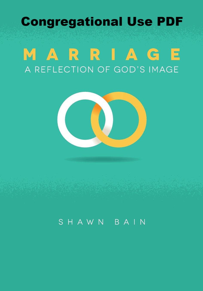 Marriage: A Reflection Of God's Image - Downloadable Congregational Use PDF
