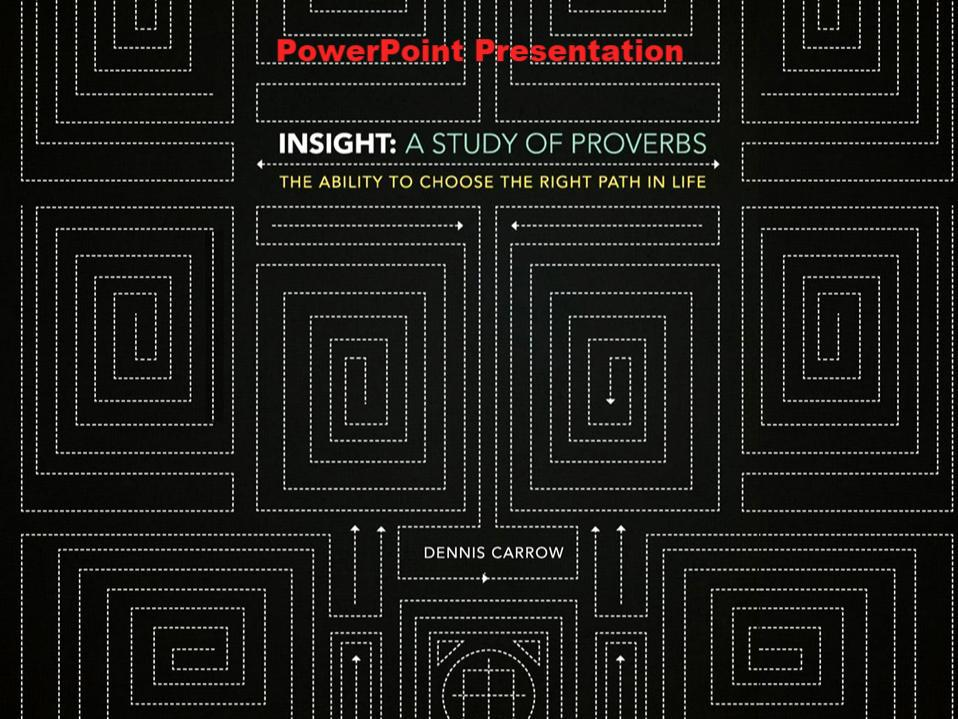 Insight: A Study of Proverbs - Downloadable PowerPoint Presentation
