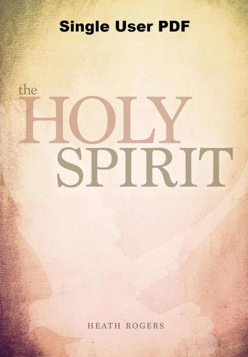 The Holy Spirit - Downloadable - Downloadable Single User PDF