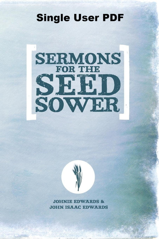 Sermons For The Seed Sower - Downloadable Single User PDF