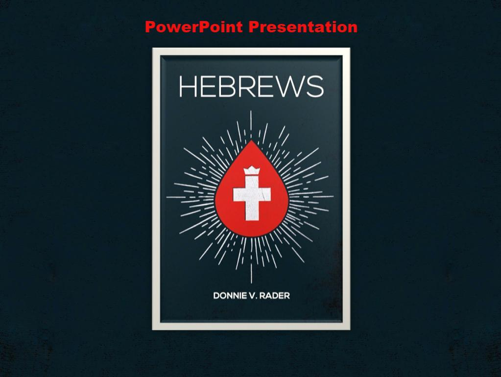 Hebrews - Downloadable PowerPoint Presentation