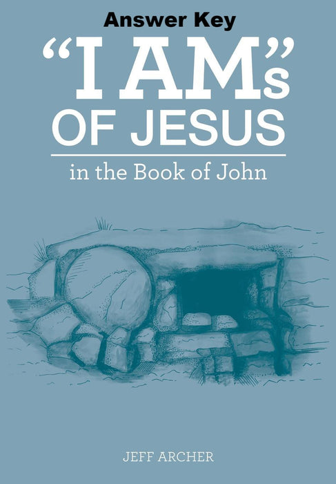 """I Ams"" of Jesus in the Book of John - Downloadable Answer Key PDF"