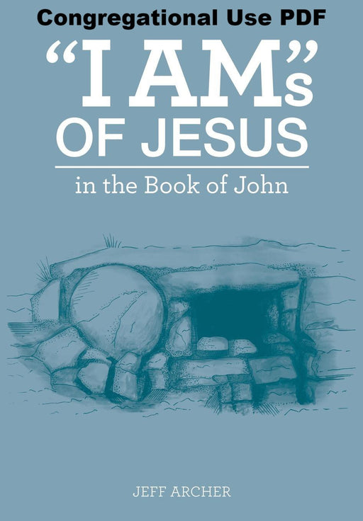 """I Ams"" of Jesus in the Book of John - Downloadable Congregational Use PDF"