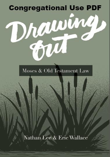 Drawing Out: Moses and Old Testament Law - Downloadable Congregational Use PDF