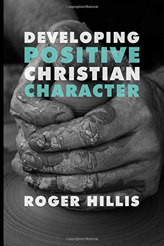 Developing Positive Christian Character