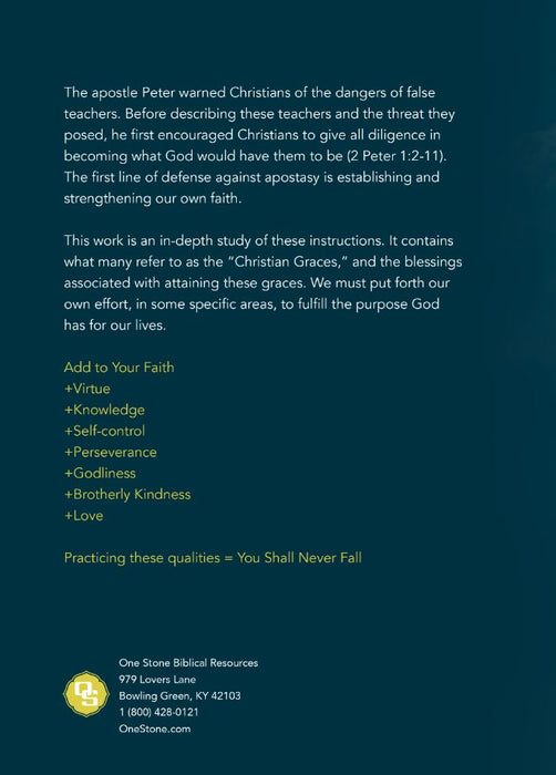 Add To Your Faith: A Study of the Christian Graces
