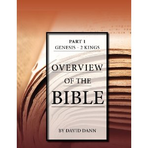Overview of the Bible Part 1: Genesis - 2 Kings