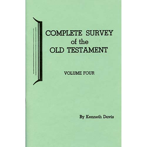 Complete Survey of the Old Testament - Vol. 4