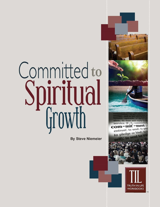 Committed to Spiritual Growth
