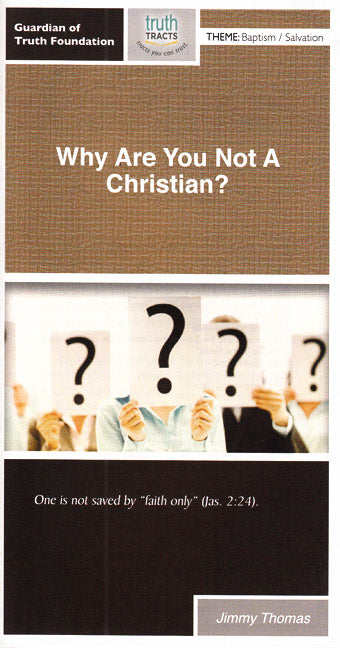 Why Are You Not a Christian?