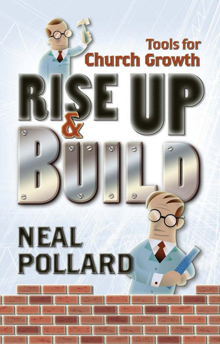 Rise Up and Build: Tools for Church Growth