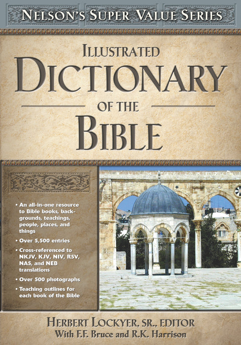 Nelson's Illustrated Dictionary of the Bible