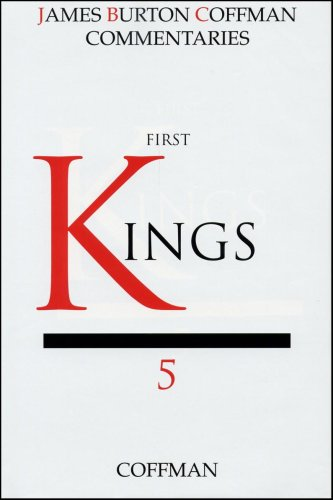 Coffman Commentary: First Kings