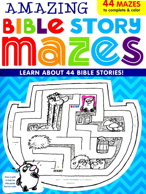 Amazing Bible Story Mazes: 44 Mazes to complete and color