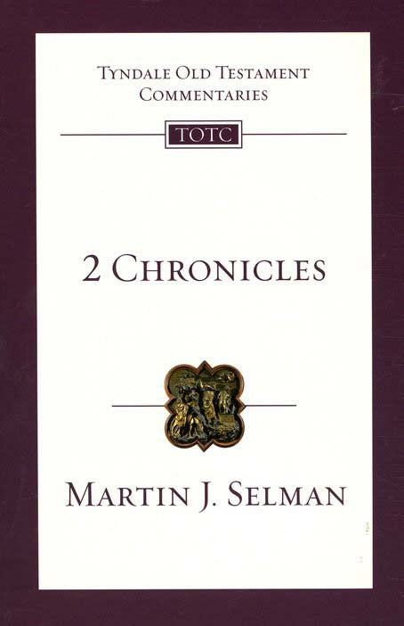 Tyndale Old Testament Commentary:  2 Chronicles, Volume 11