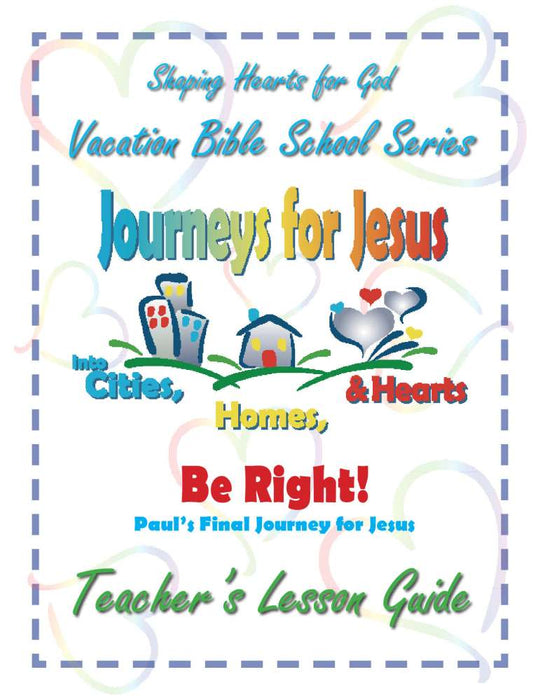 Journeys for Jesus Be Right! Teachers Guide VBS