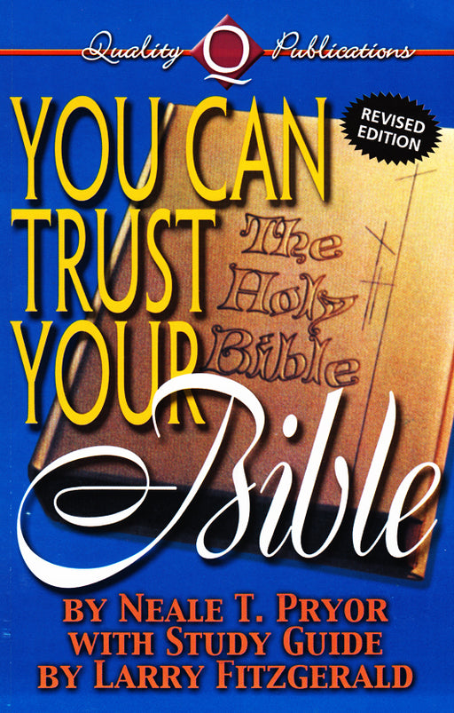 You Can Trust Your Bible