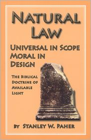Natural Law: Universal in Scope Moral in Design